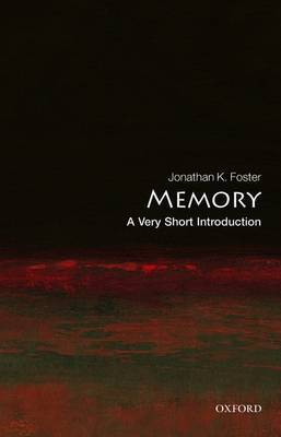 Memory: A Very Short Introduction by Jonathan K. Foster image
