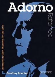 Adorno Reframed by Geoff Boucher