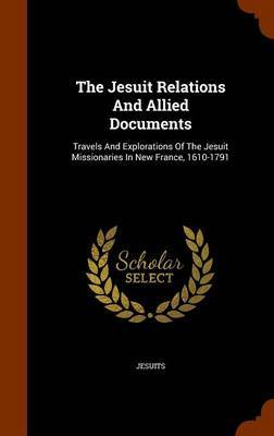The Jesuit Relations and Allied Documents image