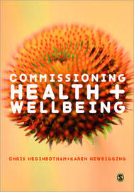 Commissioning Health and Wellbeing by Chris Heginbotham