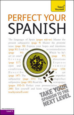 Perfect Your Spanish 2E: Teach Yourself by Juan Kattan Ibarra