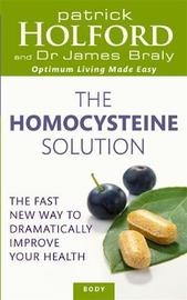 The Homocysteine Solution by Patrick Holford