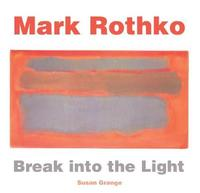 Mark Rothko by Susan Grange