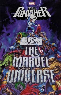 Punisher Vs. The Marvel Universe by Garth Ennis