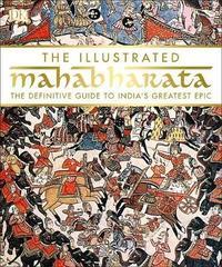 The Illustrated Mahabharata by DK