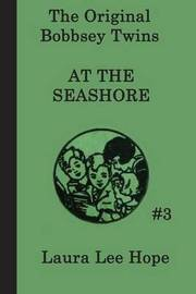 The Bobbsey Twins at the Seashore by Laura Lee Hope image