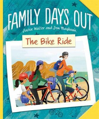 Family Days Out: The Bike Ride by Jackie Walter image