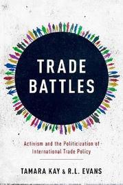 Trade Battles by Tamara Kay