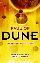 Paul of Dune (Heroes of Dune #1) by Kevin J. Anderson