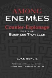 Among Enemies by Luke Bencie