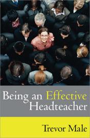 Being an Effective Headteacher by Trevor Male image