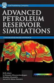Reservoir Simulations Handbook: An Advanced Approach by Rafiq Silam image