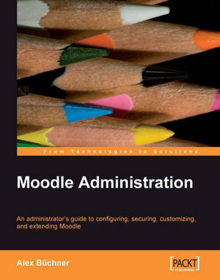 Moodle Administration by Alex Buchner image