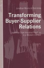Transforming Buyer-Supplier Relations by Rob Imrie image