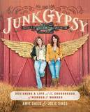 Junk Gypsy by Jolie Sikes