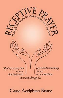 Receptive Prayer by Grace, Adolphsen Brame image