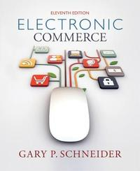 Electronic Commerce by Gary Schneider