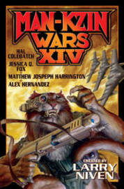 Man-Kzin Wars XlV by Larry Niven