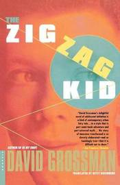 The Zig Zag Kid by David Grossman