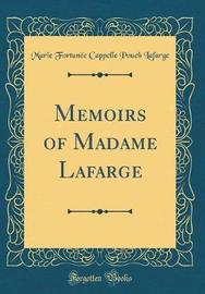 Memoirs of Madame LaFarge (Classic Reprint) by Marie Fortunee Cappelle Pouch LaFarge image
