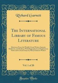 The International Library of Famous Literature, Vol. 1 of 20 by Richard Garnett image