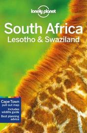 Lonely Planet South Africa, Lesotho & Swaziland by Lonely Planet