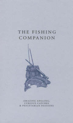 The Fishing Companion by Lesley Crawford