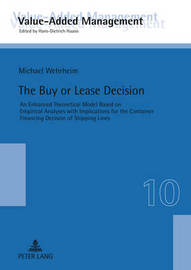 The Buy or Lease Decision by Michael Wehrheim
