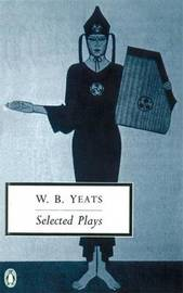 Selected Plays by William Yeats image