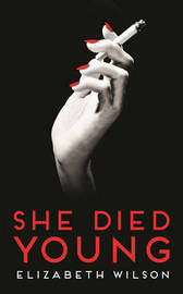 She Died Young by Elizabeth Wilson