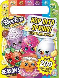 Shopkins Hop Into Spring! by Buzzpop
