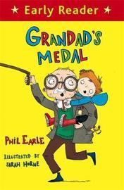 Early Reader: Grandad's Medal by Phil Earle