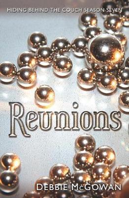 Reunions by Debbie McGowan