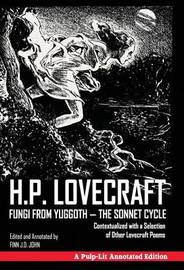 Fungi from Yuggoth - The Sonnet Cycle by H.P. Lovecraft