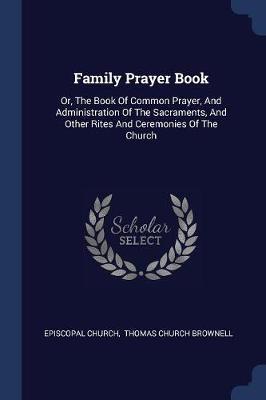 Family Prayer Book by Episcopal Church