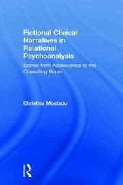 Fictional Clinical Narratives in Relational Psychoanalysis by Christina Moutsou image