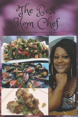 The Best Mom Chef by Michella Nash-Essue