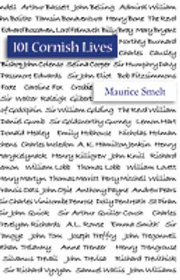 101 Cornish Lives by Maurice Smelt image