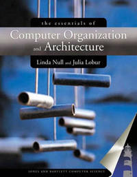 The Essentials of Computer Organization Design and Architecture by Linda Null image