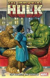 Immortal Hulk Vol. 9: The Weakest One There Is by Al Ewing