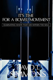 It's Time for a Bowel Movement by David Simmons image