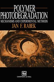 Polymer Photodegradation by Jan F. Rabek