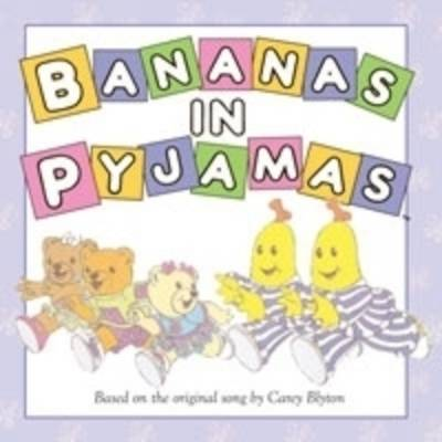 Bananas in Pyjamas by Carey Blyton image