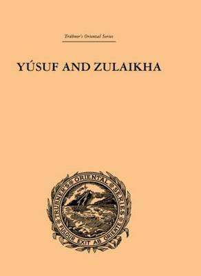 Yusuf and Zulaikha by Ralph T.H. Griffith