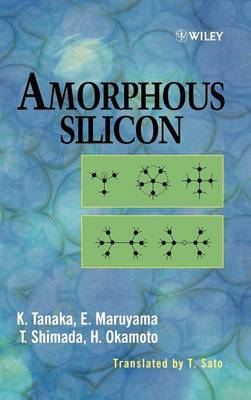 Amorphous Silicon by Kazunobu Tanaka
