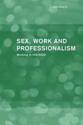 Sex, Work and Professionalism by Katie Deverell