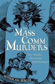 The Mass Comm Murders by Arthur Asa Berger image
