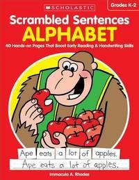 Scrambled Sentences: Alphabet by Immacula A Rhodes