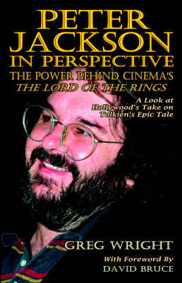 Peter Jackson in Perspective by Greg Wright
