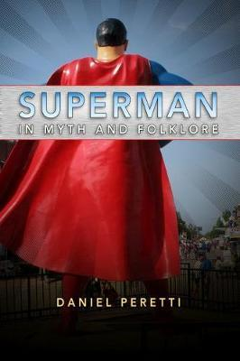Superman in Myth and Folklore by Daniel Peretti image